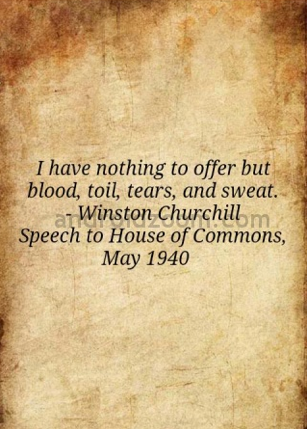 Winston Churchill Quote Blood & Toil