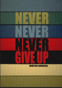 Churchill Quote Never Give Up