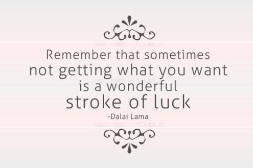 Dalai Lama Luck Quote