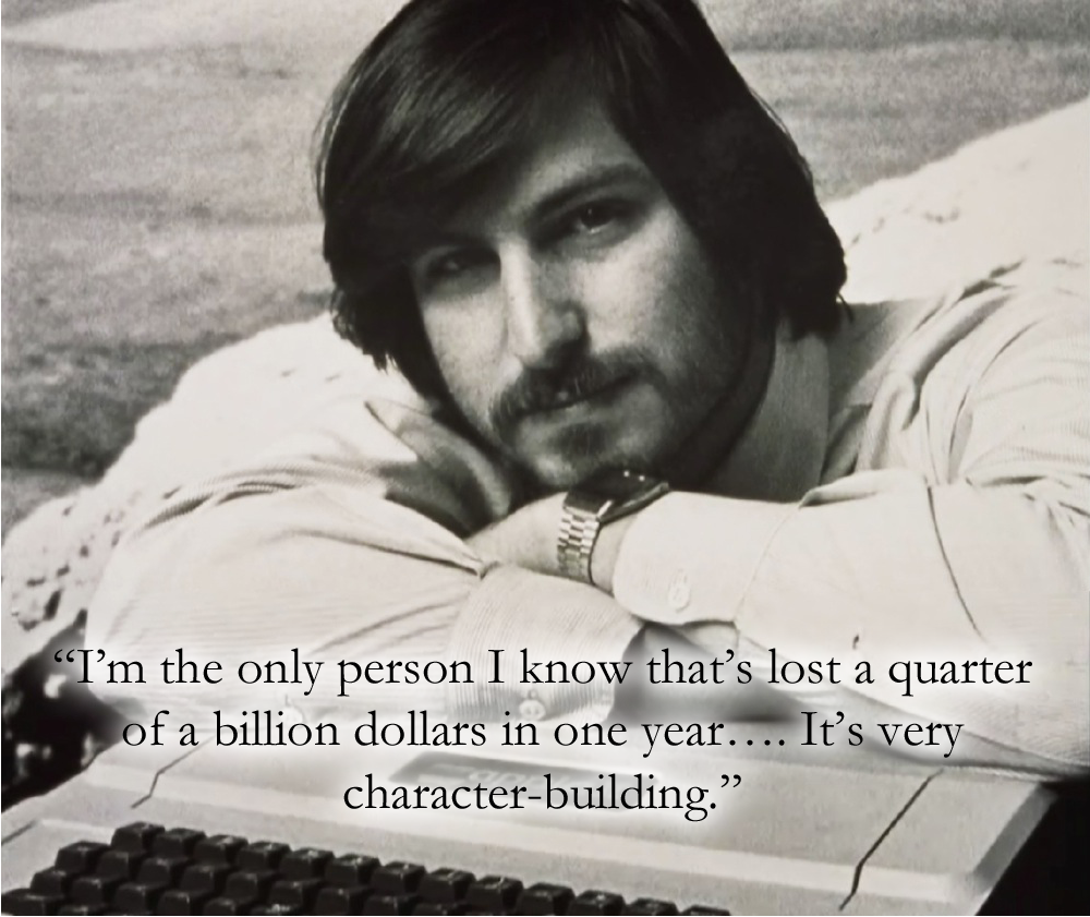 Steve Jobs Character Building Quote
