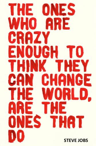 Steve Jobs Crazy Quote