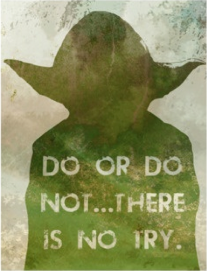 Yoda Do or Do Not Quote