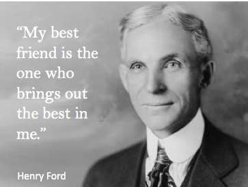 Henry Ford Quote Best Friend