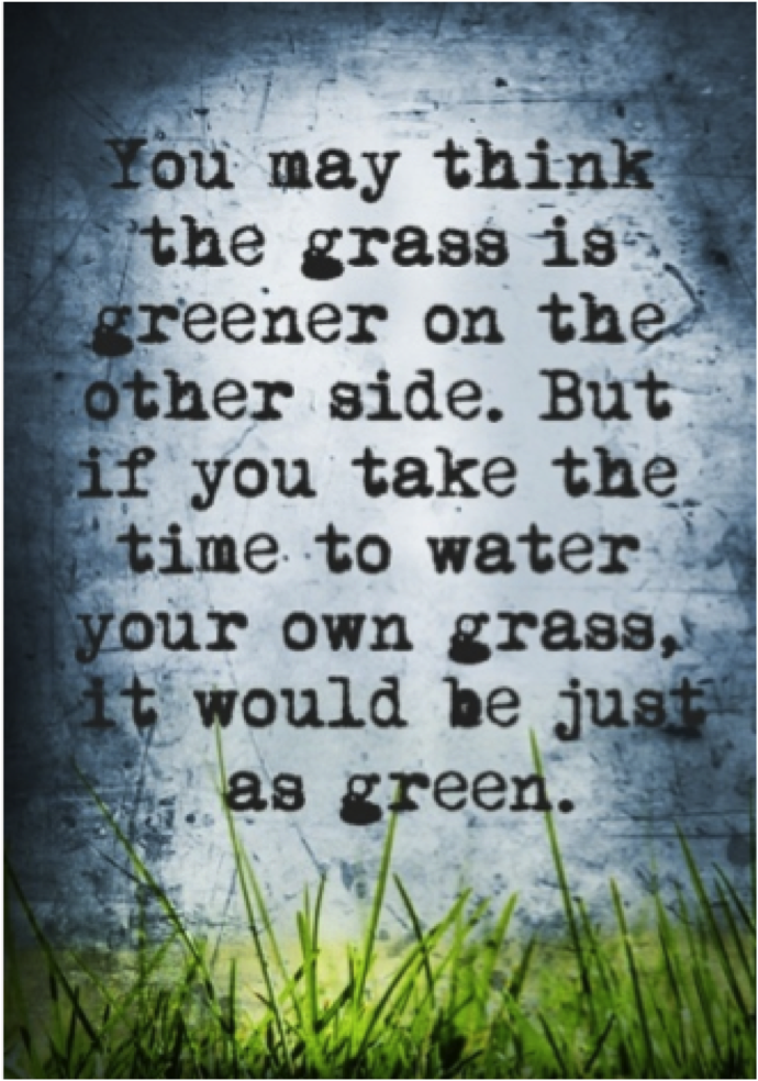 Henry Ford Quote Grass Greener