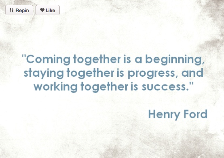 Henry Ford Quote Coming Together