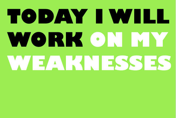 Ever Wished You Could Improve Your Weaknesses? | Simple Life Strategy