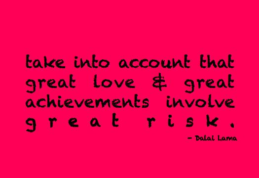 Dala Lama Achievement Quote