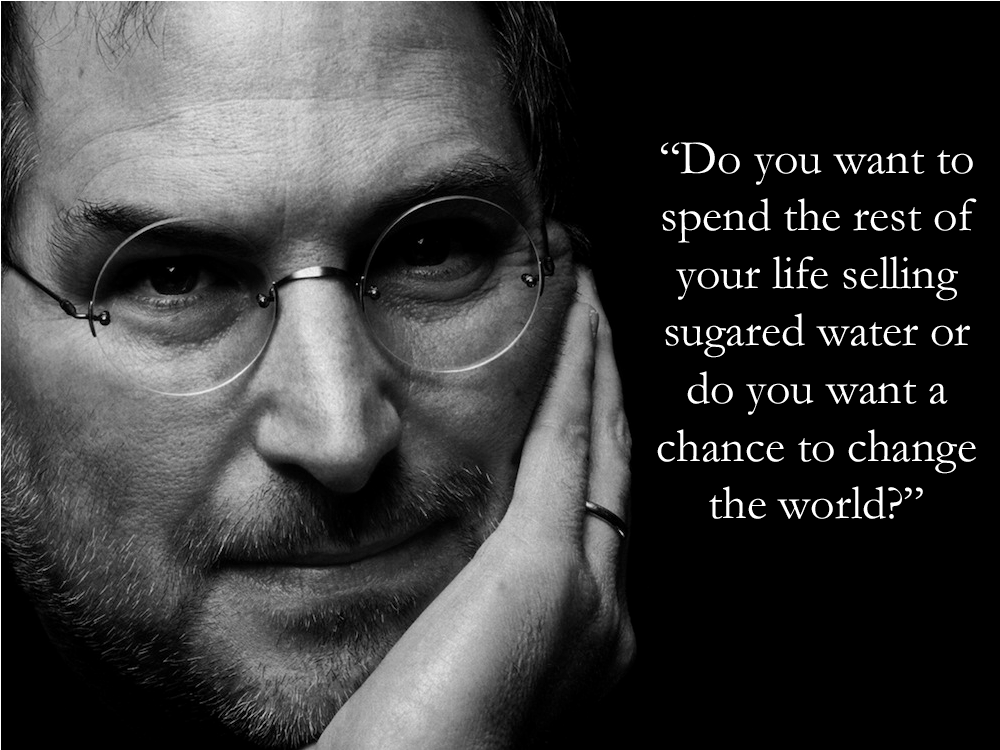 Steve Jobs Sugared Water Quote