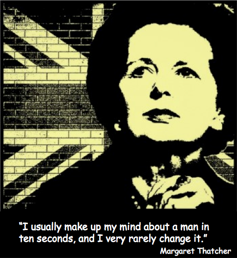 Margaret Thatcher Make Mind Up Quote
