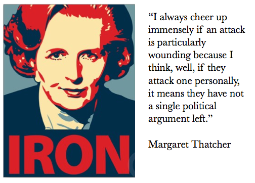 Margaret Thatcher Personal Attack Quote