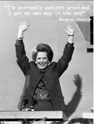 Margaret Thatcher Patient Quote