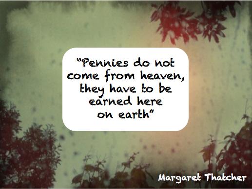 Margaret Thatcher Pennies Quote