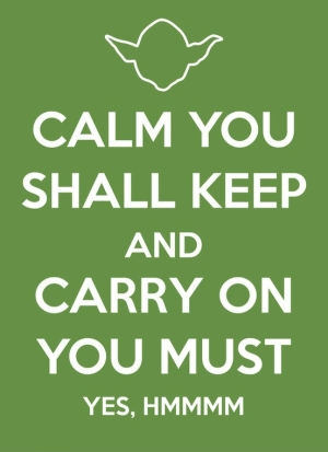 Yoda Keep Calm Quote