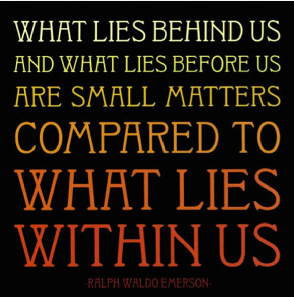 Lies Within Emerson Quote