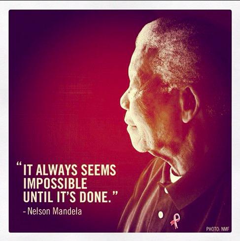 mandela Impossible quote