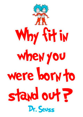 stand out - dr seuss quote