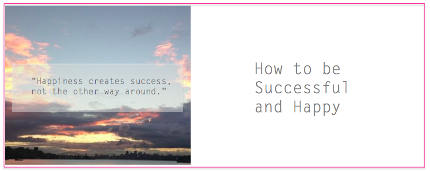 sucess and happiness