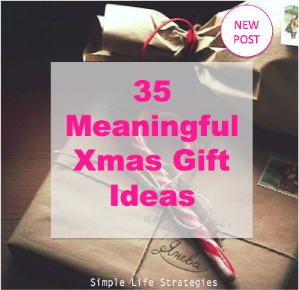 35 Meaningful Xmas Gift Ideas Simple Life Strategies