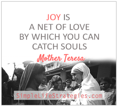 Joy of life Mother Theresa