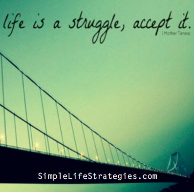 life is a struggle quote