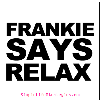 Frankie Says Relax Quote
