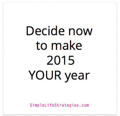 How to Make 2015 YOUR year