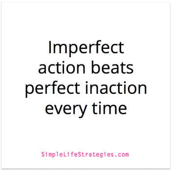 imperfect action quote