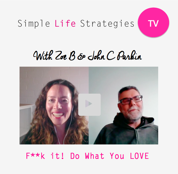 F**k it! Do What You Love – John C Parkin Interview